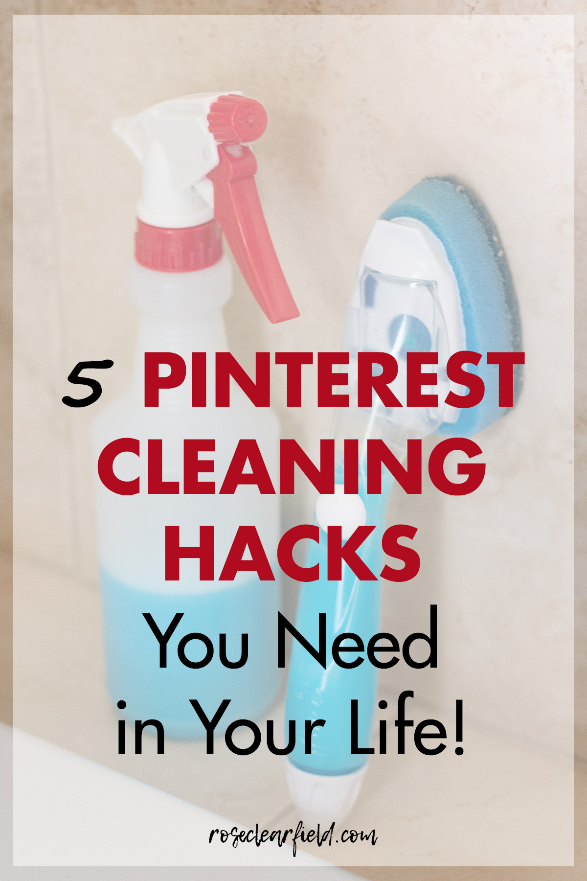 5 Pinterest Cleaning Hacks You Need in Your Life