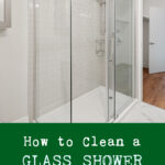 How to Clean a Glass Shower in 5 Easy Steps