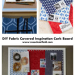 DIY Fabric Covered Inspiration Cork Board...create a beautiful space to save inspiration!