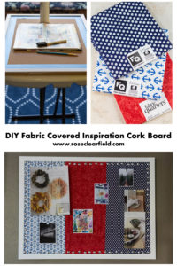 DIY Fabric Covered Inspiration Cork Board...create a beautiful space to save inspiration! | https://www.roseclearfield.com