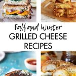 Fall and Winter Grilled Cheese Recipes
