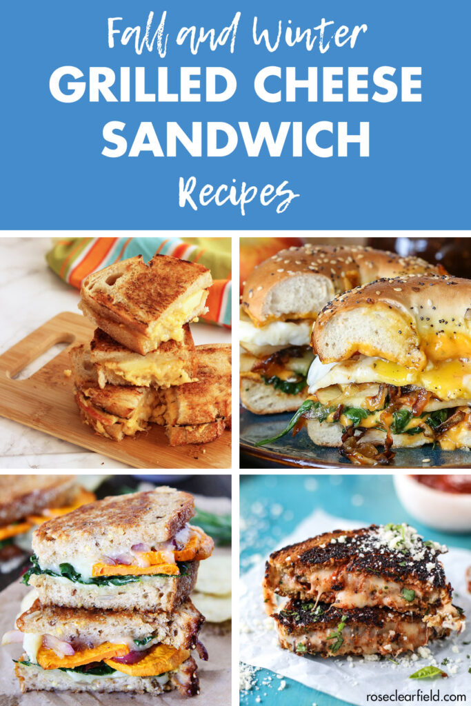 Fall and Winter Grilled Cheese Sandwich Recipes