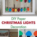 DIY Paper Christmas Lights Decoration