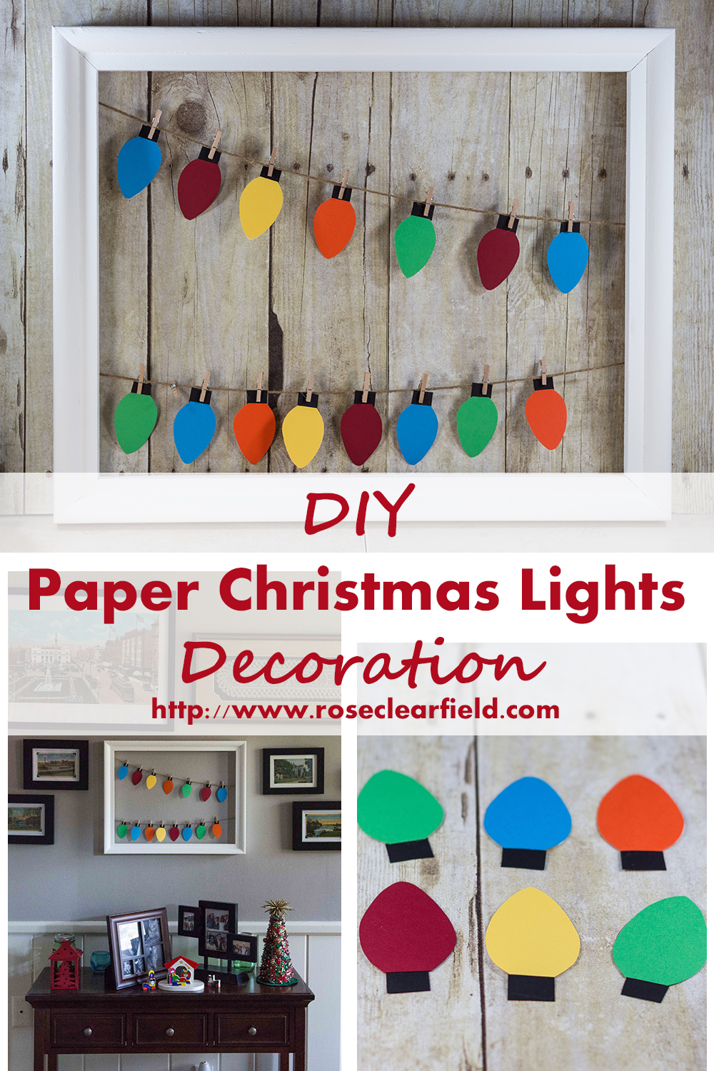 DIY Paper Christmas Lights Decoration Tutorial | https://www.roseclearfield.com