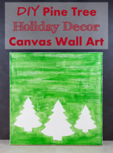 DIY Pine Tree Holiday Decor Canvas Art Tutorial | https://www.roseclearfield.com