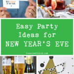 Easy Party Ideas for New Year's Eve