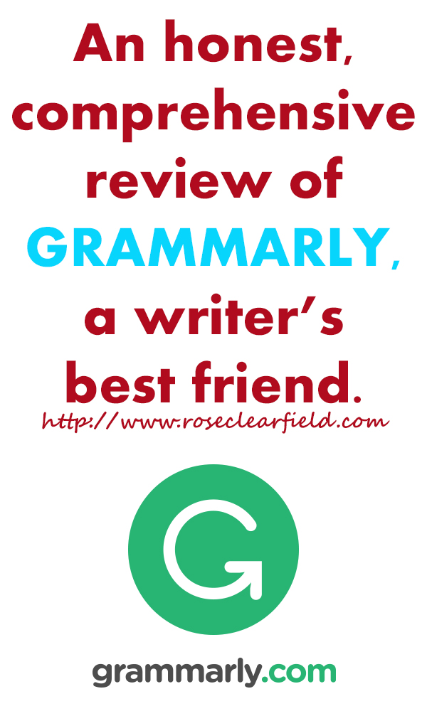 An honest, comprehensive review of Grammarly, a must-have tool for every modern blogger and freelance writer.   https://www.roseclearfield.com