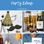 Last-Minute New Year's Eve Party Ideas