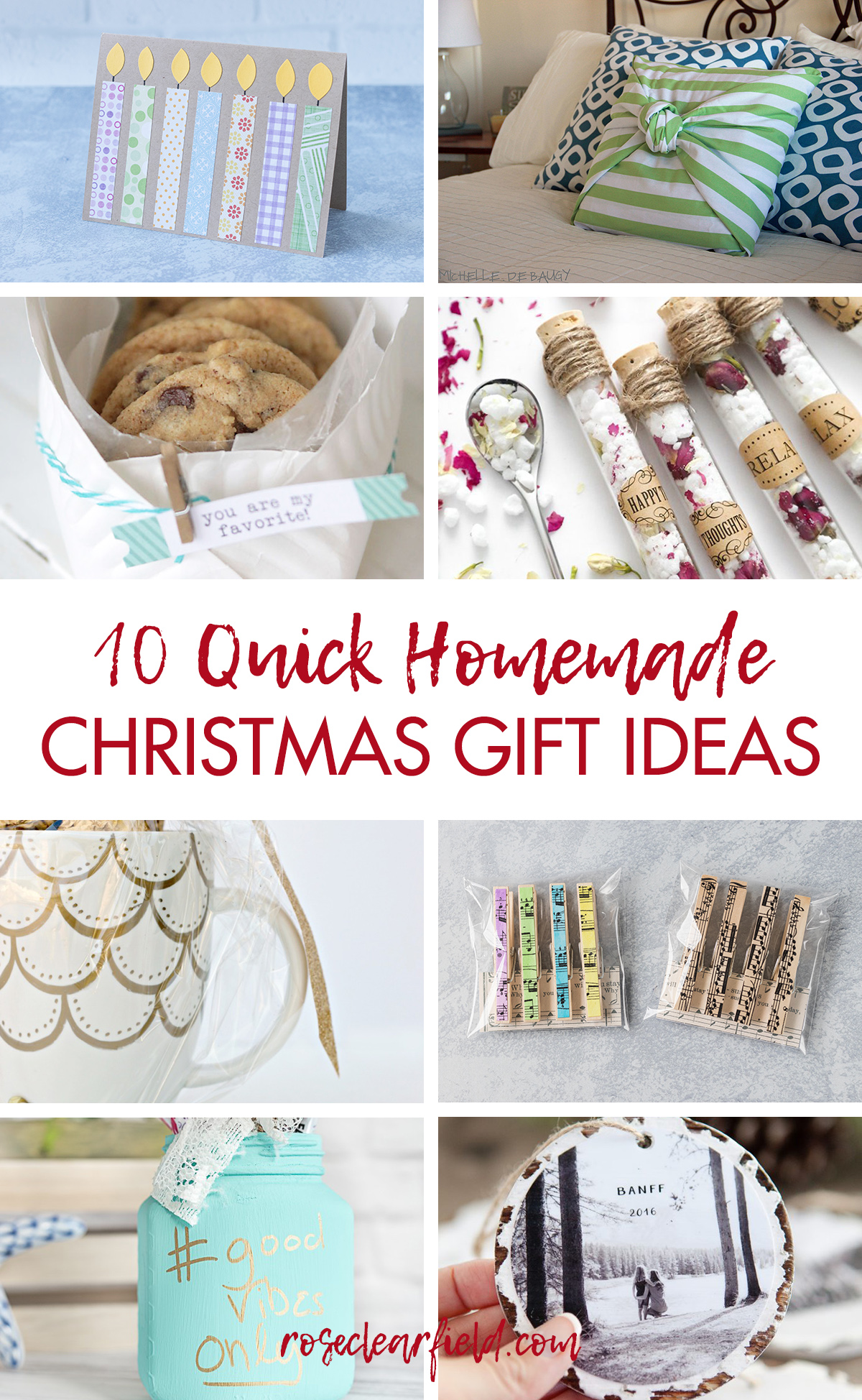 Last Minute Homemade Christmas Gift Ideas Rose Clearfield