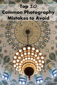 Top 10 Common Photography Mistakes to Avoid