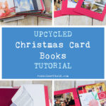 Upcycled Christmas Card Books Tutorial