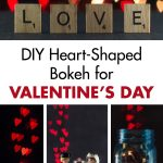 DIY Heart-Shaped Bokeh for Valentine's Day