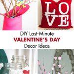 DIY Last-Minute Valentine's Day Decor Ideas