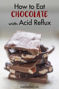 My best tips for eating chocolate with acid reflux to avoid triggering symptoms. #acidreflux #chocolatewithreflux #acidrefluxtips #gerd