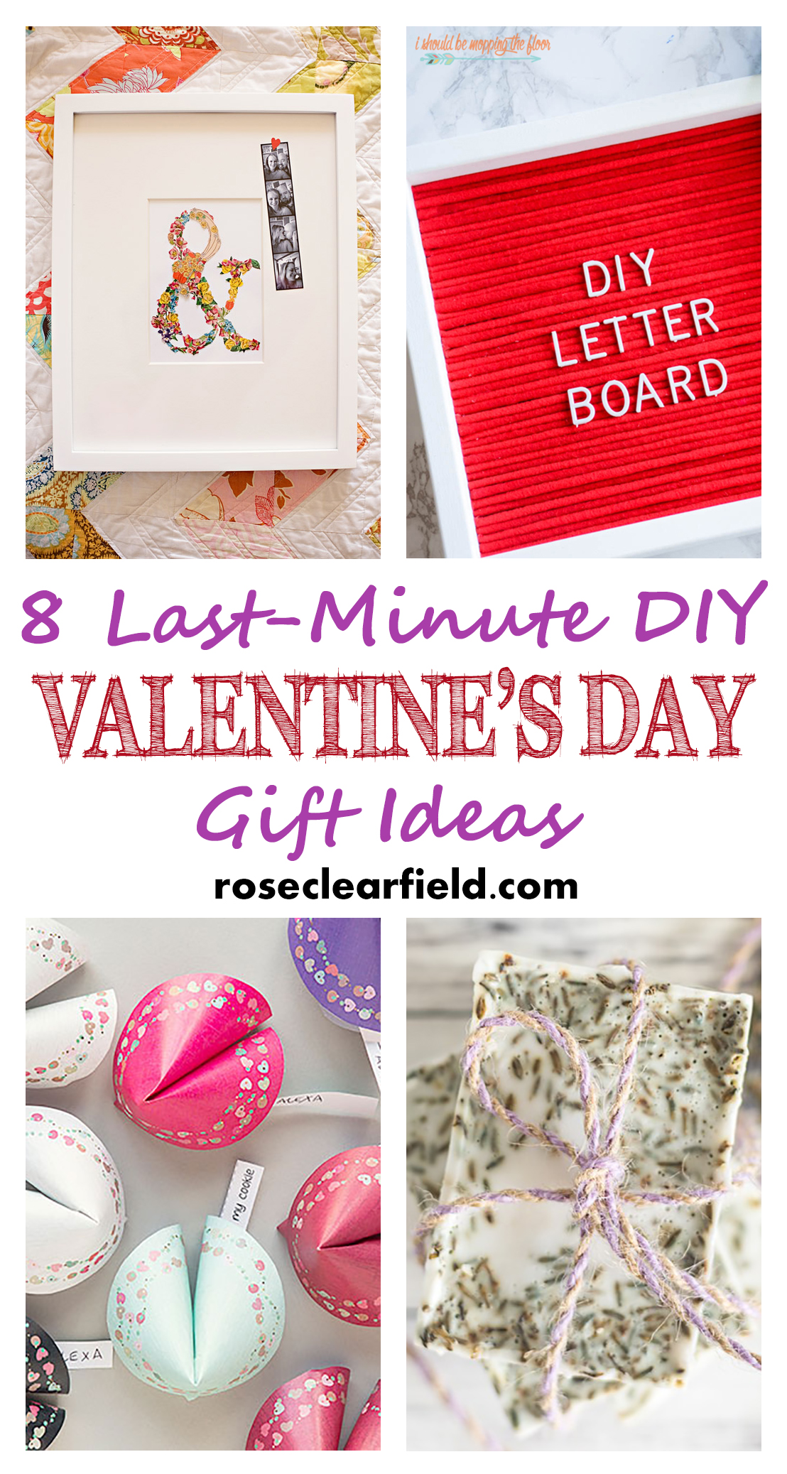 8 Last-Minute DIY Valentine's Day Gift Ideas | https://www.roseclearfield.com