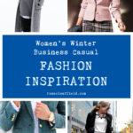 Women's Winter Business Casual Fashion Inspiration