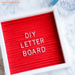 DIY Letter Board via I Should Be Mopping the Floor | https://www.roseclearfield.com