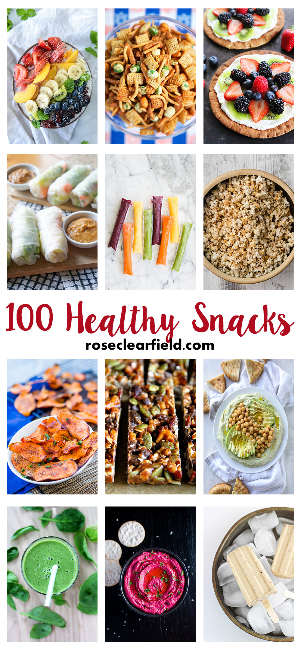 100 Healthy Snacks | https://www.roseclearfield.com