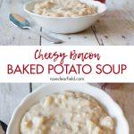 Cheesy Bacon Baked Potato Soup
