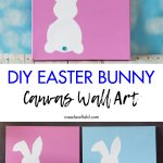 DIY Easter Bunny Canvas Wall Art