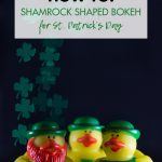Photography How to Shamrock Shaped Bokeh for St. Patrick's Day