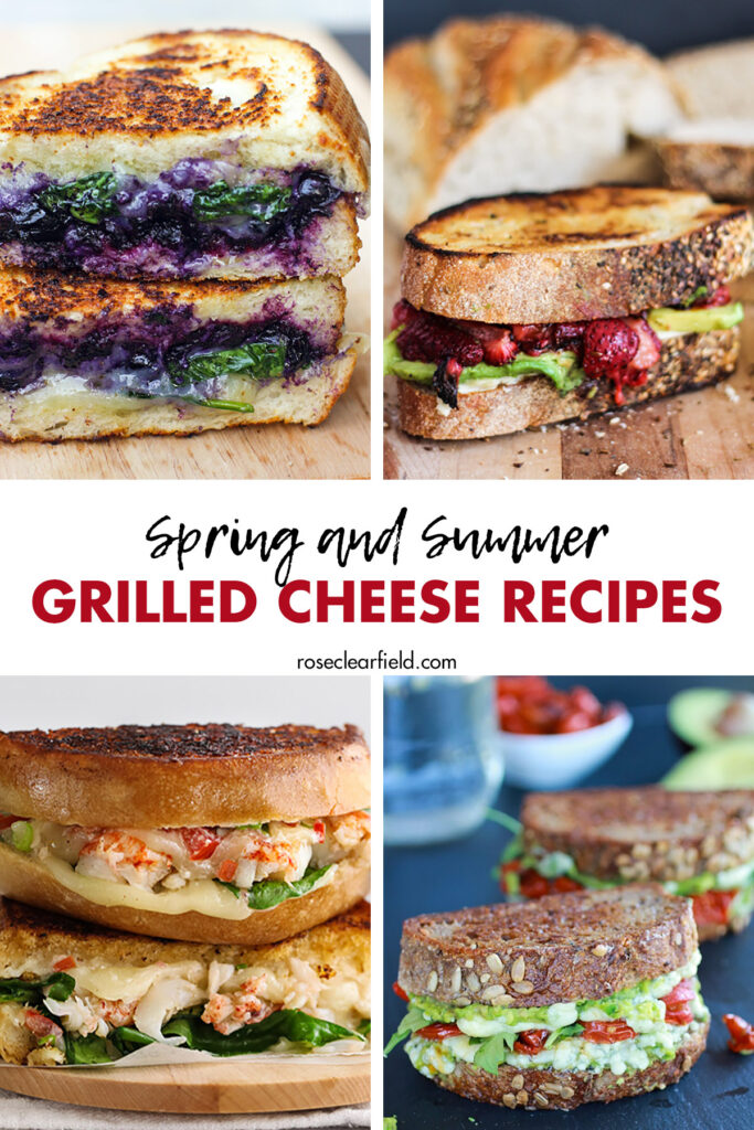 Spring and Summer Grilled Cheese Recipes