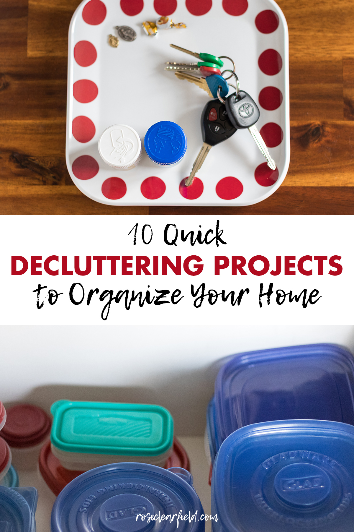 10 Quick Decluttering Projects to Organize Your Home