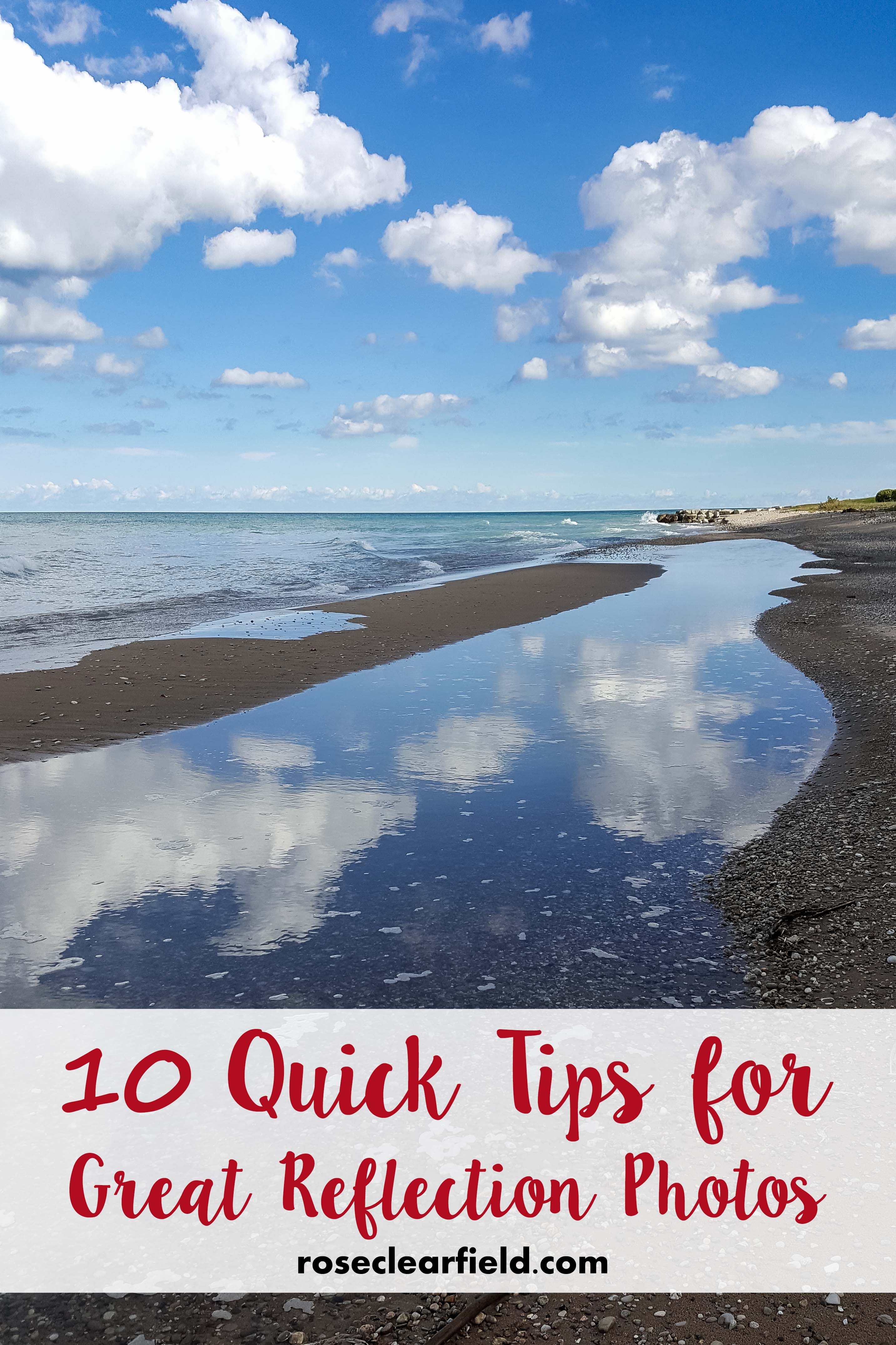 10 Quick Tips for Great Reflection Photos | https://www.roseclearfield.com