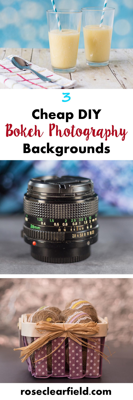 3 Cheap DIY Bokeh Photography Backgrounds   https://www.roseclearfield.com