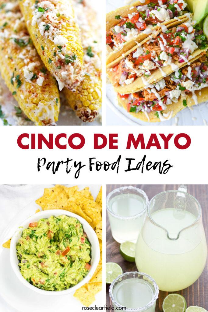 Cinco de Mayo Party Food Ideas