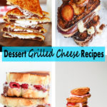 Dessert Grilled Cheese Recipes | https://www.roseclearfield.com