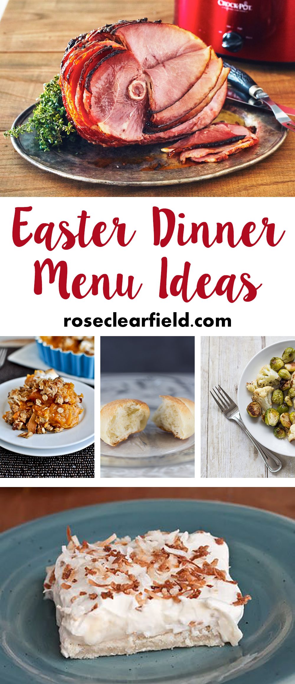 Easter Dinner Menu Ideas | https://www.roseclearfield.com