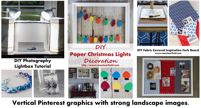 Pinterest Sharing Tips - Create Vertical Pinterest Graphics | https://www.roseclearfield.com