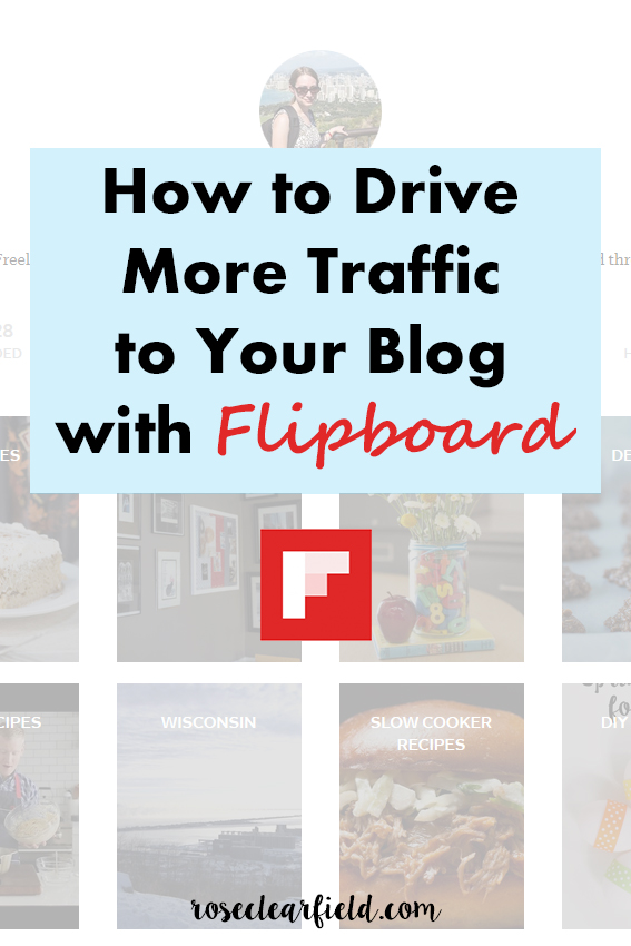 How to Drive More Traffic to Your Blog with Flipboard • Rose Clearfield