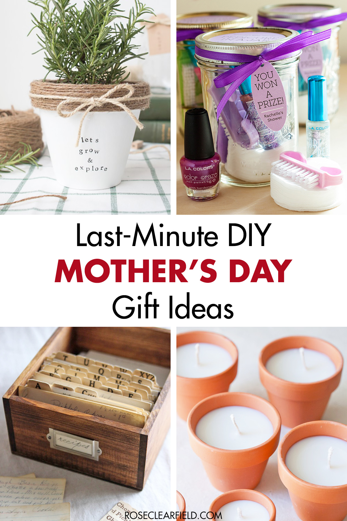 Last Minute Diy Mother S Day Gift Ideas Rose Clearfield