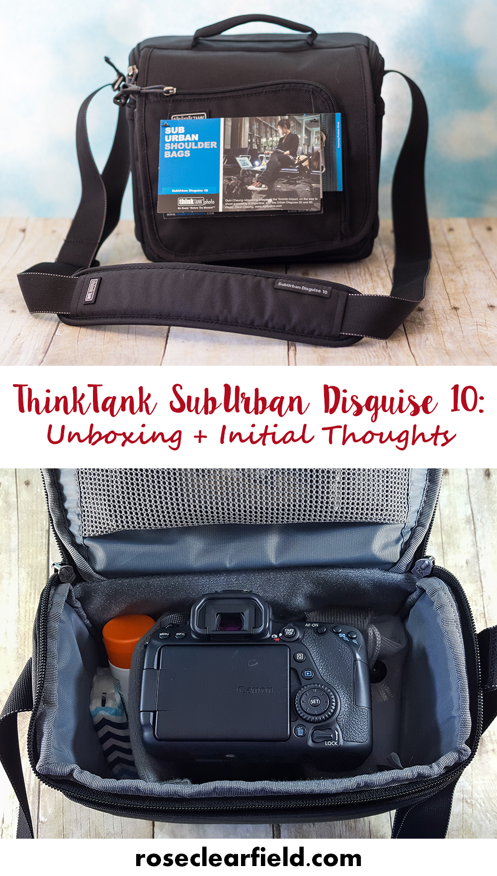 ThinkTank SubUrban Disguise Unboxing + Initial Thoughts | https://www.roseclearfield.com