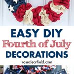 Easy DIY 4th of July decorations to make your home patriotic and festive for the upcoming holiday! #4thofJuly #FourthofJuly #DIYhomedecor #holidaydecor | https://www.roseclearfield.com