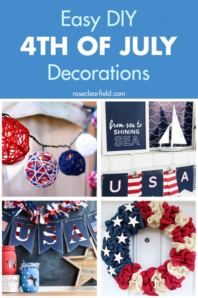 Easy DIY Fourth of July Decorations