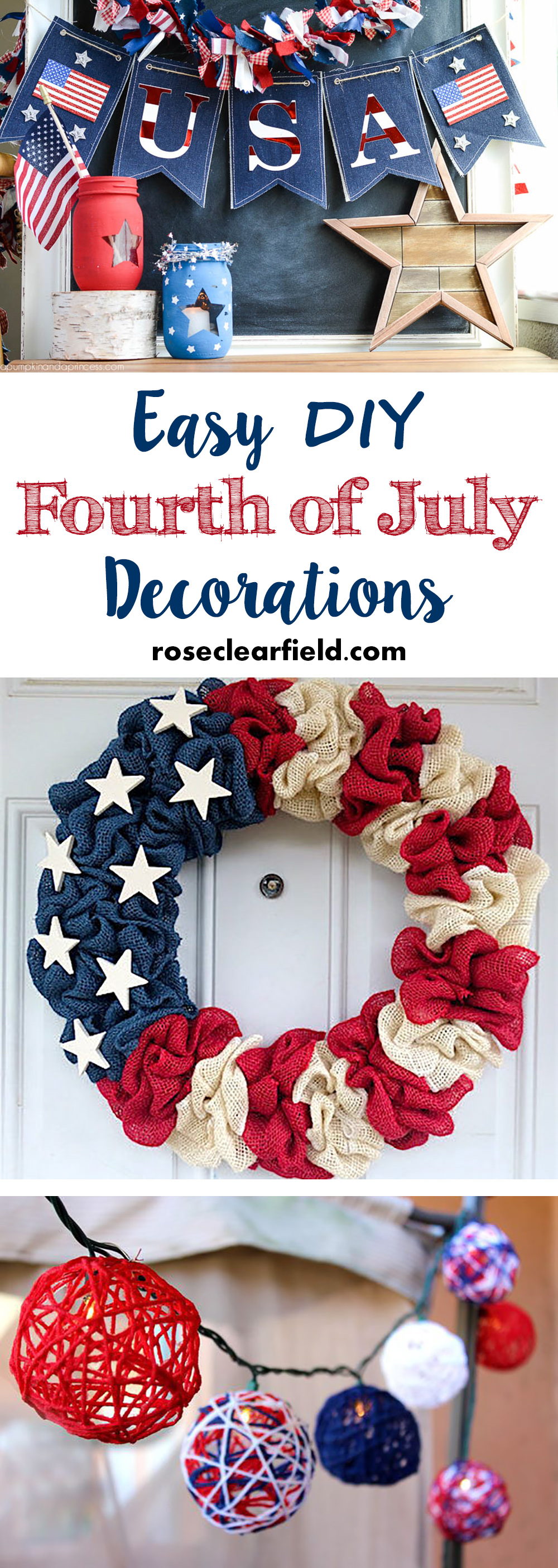 easy diy fourth of july decorations rose clearfield. Black Bedroom Furniture Sets. Home Design Ideas