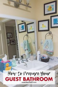 How to Prepare Your Guest Bathroom