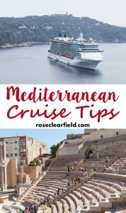 Mediterranean Cruise Tips | https://www.roseclearfield.com