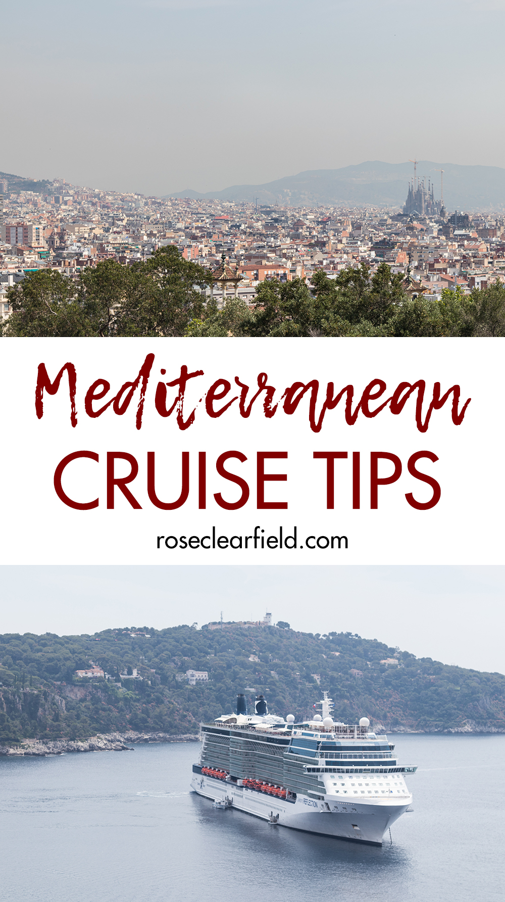 Mediterranean cruise tips. Make the most of this once in a lifetime travel experience! #Mediterraneancruise #cruisetips #Mediterraneanvacation | https://www.roseclearfield.com