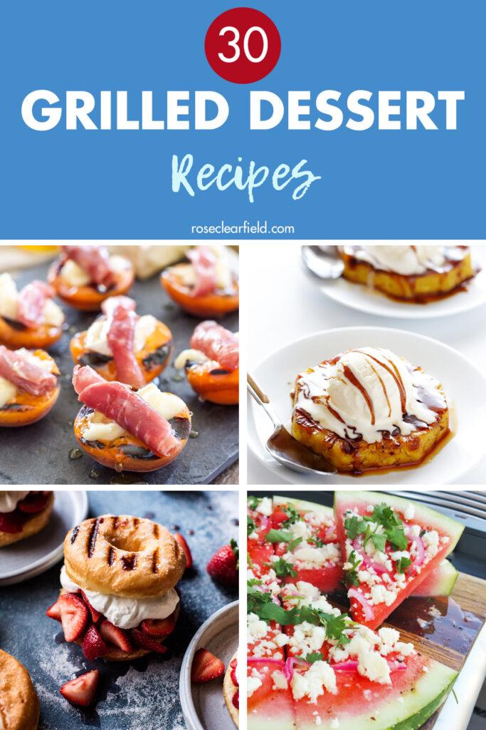 30 Grilled Dessert Recipes