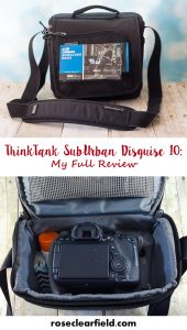 ThinkTank SubUrban Disguise - My Full Review   https://www.roseclearfield.com
