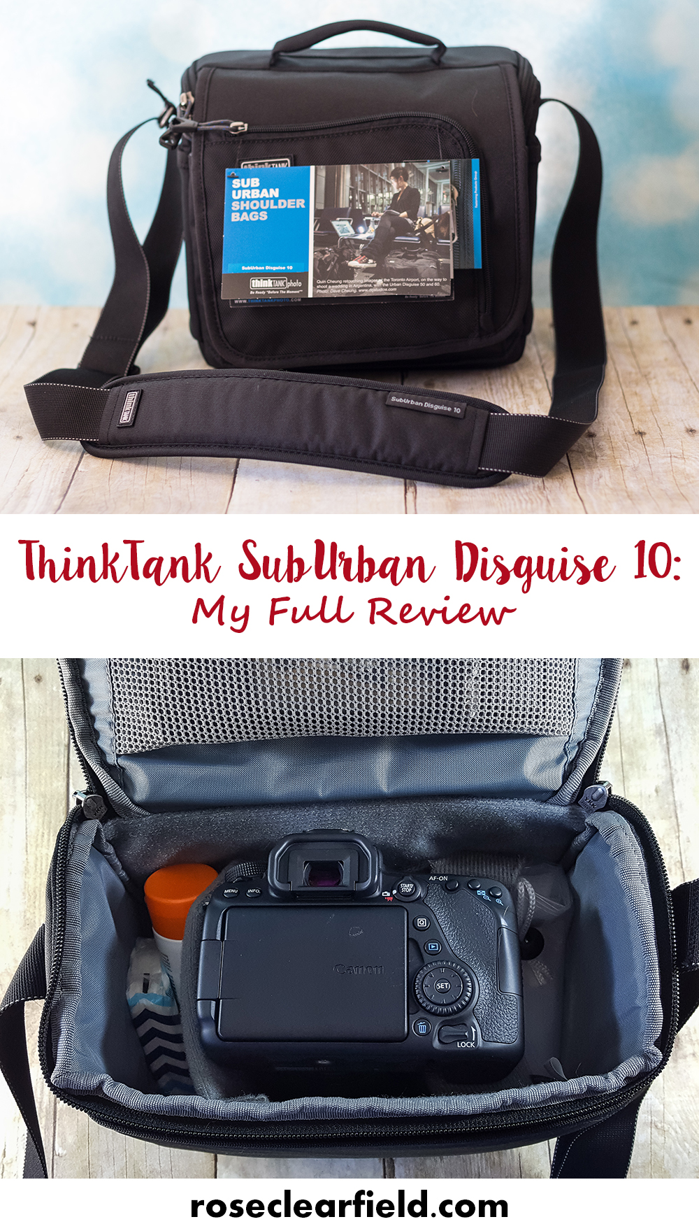 ThinkTank SubUrban Disguise - My Full Review | https://www.roseclearfield.com