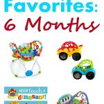 Baby Favorites: 6 Months