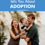10 Things No One Tells You About Adoption