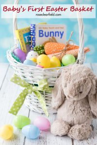Baby's First Easter Basket | https://www.roseclearfield.com