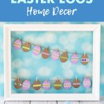 DIY Paper Easter Eggs Home Decor