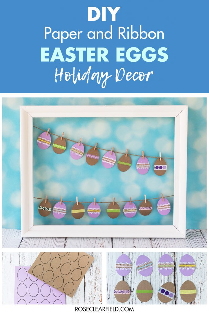 DIY Paper and Ribbon Easter Eggs Holiday Decor